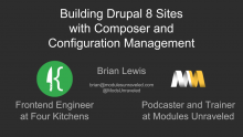 Drupal 8: Composer and Configuration Management